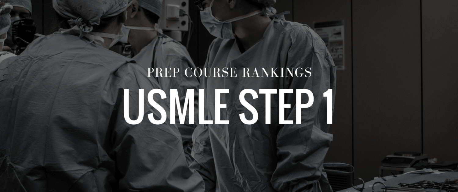 Best USMLE Step 1 Prep Courses