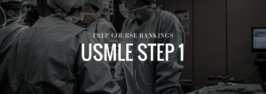 Best USMLE Step 1 Prep Courses