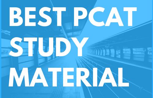 Best PCAT Study Material