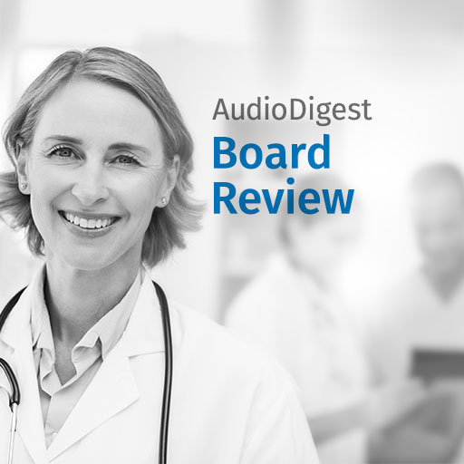 The Audio Digest Anesthesiology Board Review