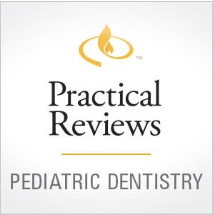 Practical Reviews in Pediatric Dentistry