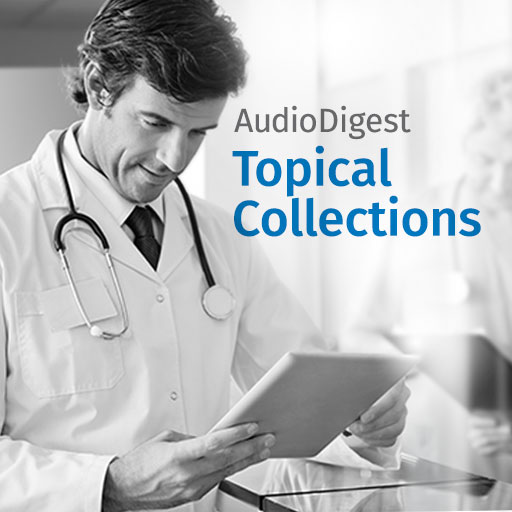 Audio Digest Topical Collections with free $300 Gift Card