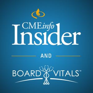 CMEinfo Insider with BoardVitals Question Bank
